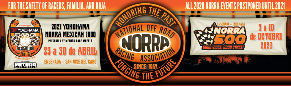 NORRA - National Off Road Racing Association. Home of the Mexican 1000 and the NORRA 500